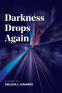 Cover Image: Darkness Drops Again