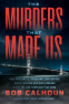 Cover Image: The Murders That Made Us
