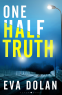 Cover Image: One Half Truth