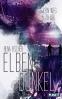 Cover: Elbendunkel 2 - Kein Weg zu dir