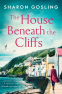 Cover Image: The House Beneath the Cliffs