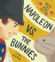 Cover Image: Napoleon vs. the Bunnies