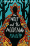 Cover Image: The Wolf and the Woodsman