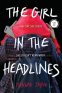 Cover Image: The Girl in the Headlines