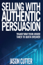 Cover Image: Selling With Authentic Persuasion