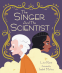 Cover Image: The Singer and the Scientist