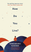 Cover Image: How Do You Live?