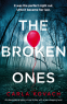 Cover Image: The Broken Ones (Detective Gina Harte Book 8)