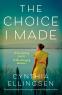 Cover Image: The Choice I Made
