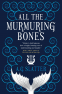 Cover Image: All the Murmuring Bones