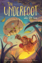 Cover Image: The Underfoot Vol. 2