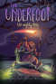 Cover Image: The Underfoot Vol. 1