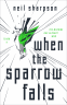 Cover Image: When the Sparrow Falls