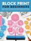 Cover Image: Block Print for Beginners