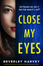 Cover Image: Close My Eyes