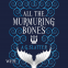 Cover Image: All the Murmuring Bones