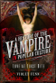 Cover Image: A History of the Vampire in Popular Culture