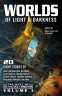 Cover Image: Worlds of Light & Darkness