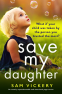 Cover Image: Save My Daughter