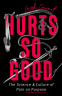 Cover Image: Hurts So Good