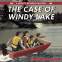 Cover Image: The Case of Windy Lake