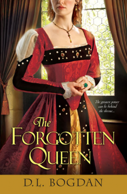 The forgotten Queen - D.L Bogdan