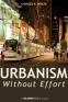 Cover Image: Urbanism Without Effort