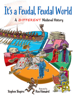 It's a Feudal, Feudal World book cover