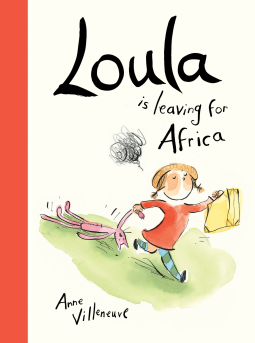 Loula is Leaving for Africa book cover