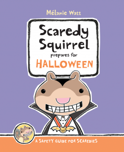 Scaredy Squirrel Prepares for Halloween book cover