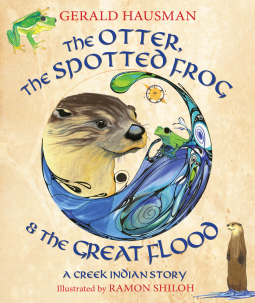 The Otter, The Spotted Frog & The Great Flood book cover