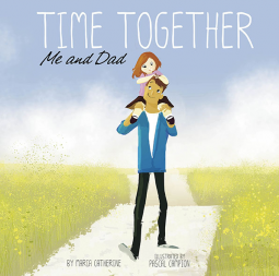 Time Together: Me and Dad book cover
