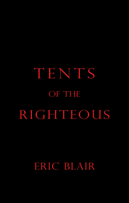 [ARC Review] Tents of the Righteous by Eric Blair