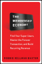 Cover Image: The Membership Economy