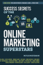 Cover Image: Success Secrets of the Online Marketing Superstars