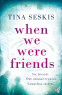 Cover Image: When We Were Friends