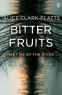 Cover Image: Bitter Fruits