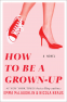 Cover Image: How to Be a Grown-Up