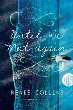 Review: Until We Meet Again by Renee Collins