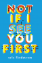 Cover Image: Not If I See You First