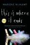 Cover Image: This Is Where It Ends