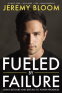 Cover Image: Fueled By Failure