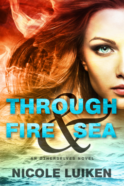Through Fire and Sea by Nicole Luiken