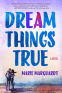 Cover Image: Dream Things True