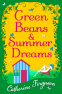 Cover Image: Green Beans and Summer Dreams