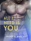 Cover Image: All I Need Is You