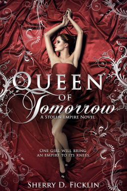 Queen of Tomorrow by Sherry D. Ficklin