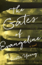 Cover Image: The Gates of Evangeline