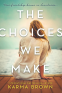 Cover Image: The Choices We Make