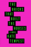 Cover Image: The Bricks that Built the Houses
